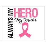 AlwaysMyHero Mother Small Poster