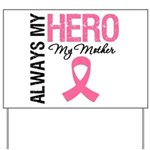 AlwaysMyHero Mother Yard Sign
