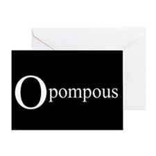 O Pompous Greeting Card