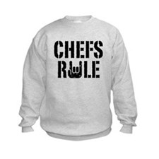 Chefs Rule Sweatshirt