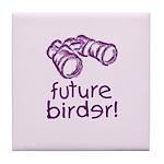 Future Birder Tile Coaster