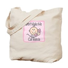 Call Babcia Tote Bag