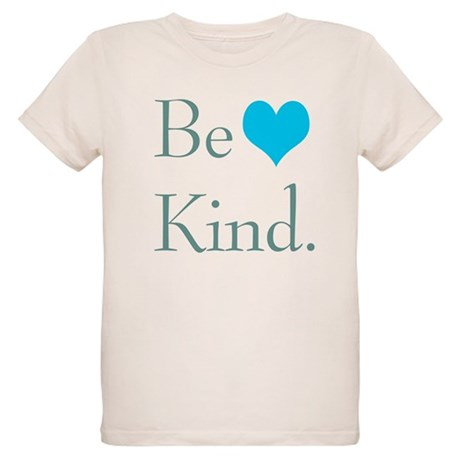 """Be Kind"" with a heart. Organic Kids T-Shirt"