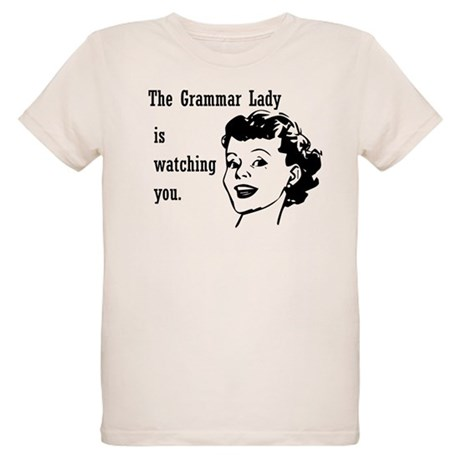 Grammar Lady is Watching You Organic Kids T-Shirt