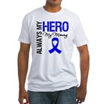 AlwaysMyHero Mommy Fitted T-Shirt
