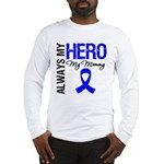 AlwaysMyHero Mommy Long Sleeve T-Shirt