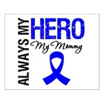 AlwaysMyHero Mommy Small Poster