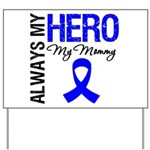 AlwaysMyHero Mommy Yard Sign