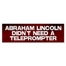 Abraham Lincoln Teleprompter Bumper Sticker