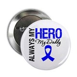 "AlwaysMyHero Daddy 2.25"" Button"