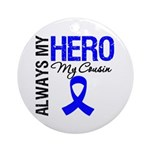 AlwaysMyHero Cousin Ornament (Round)