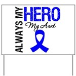 AlwaysMyHero Aunt Yard Sign