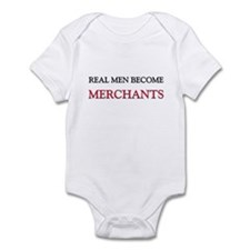 Real Men Become Merchants Infant Bodysuit