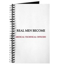 Real Men Become Medical Technical Officers Journal