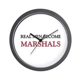 Real Men Become Marshals Wall Clock