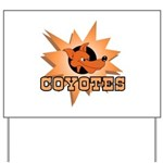 Coyotes Team Yard Sign