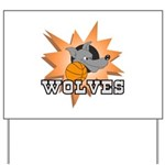 Wolves Basketball Team Yard Sign