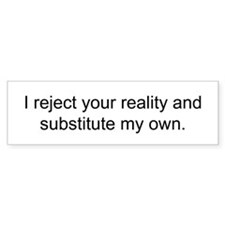 Reject Reality Bumper Car Sticker