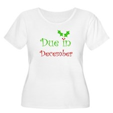 Due in December (holiday) T-Shirt