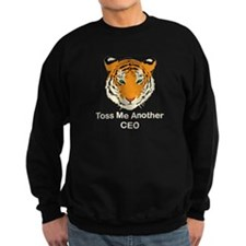 Toss ME Another CEO Sweatshirt