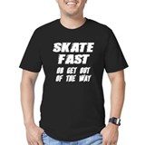 Skate Fast T