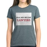Real Men Become Lawyers Tee