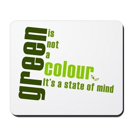 Green - State of Mind Mousepad