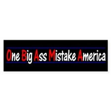 One Big Ass Mistake America