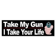 Take my gun?