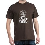 Trees Are Cool Dark T-Shirt
