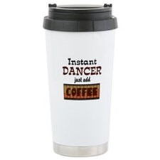 Instant Dancer Add Coffee Ceramic Travel Mug