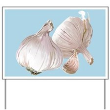 Just Garlic Yard Sign