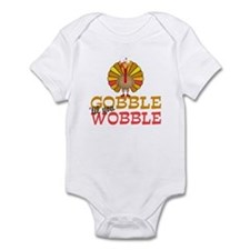 Gobble Til You Wobble Infant Bodysuit
