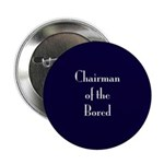 Chairman of the Bored Button
