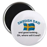 "Good Looking Swedish Dad 2.25"" Magnet (10 pack)"