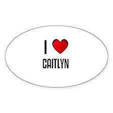 I LOVE CAITLYN Oval Decal
