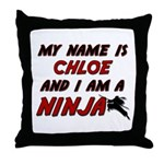 my name is chloe and i am a ninja Throw Pillow