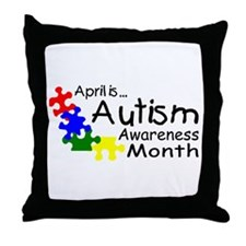 April Is Autism Awareness Month Throw Pillow