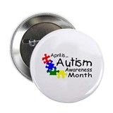 "April Is Autism Awareness Month 2.25"" Button"