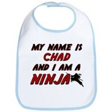 my name is chad and i am a ninja Bib