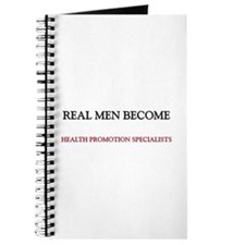 Real Men Become Health Promotion Specialists Journ