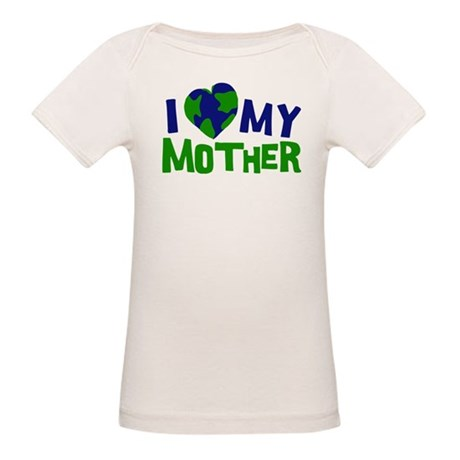 I Heart My Mother Earth Organic Baby T-Shirt