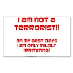 I am NOT a terrorist! Rectangle Sticker