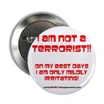 "I am NOT a terrorist! 2.25"" Button (100 pack)"