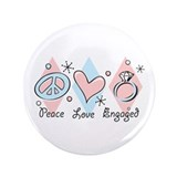 "Peace Love Engaged 3.5"" Button"