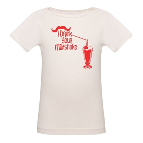 I Drink Your Milkshake Organic Baby T-Shirt