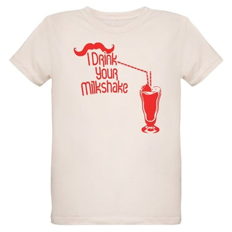 I Drink Your Milkshake Organic Kids T-Shirt