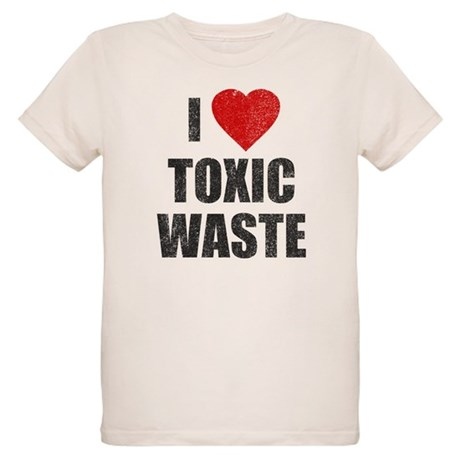 I Love [Heart] Toxic Waste Organic Kids T-Shirt