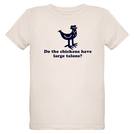 Chickens... Large Talons? Organic Kids T-Shirt