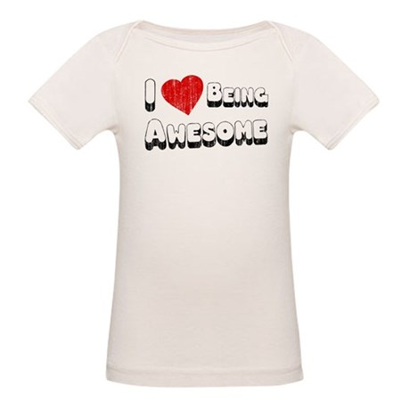 I Love [Heart] Being Awesome Organic Baby T-Shirt